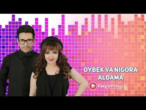 Oybek va Nigora - Aldama
