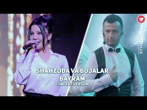 Shahzoda ft Bojalar - Bayram
