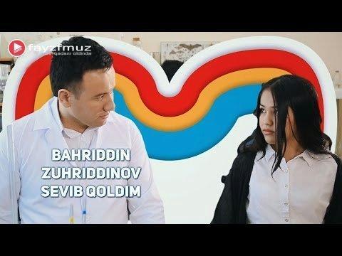 Bahriddin Zuhriddinov - Sevib qoldim