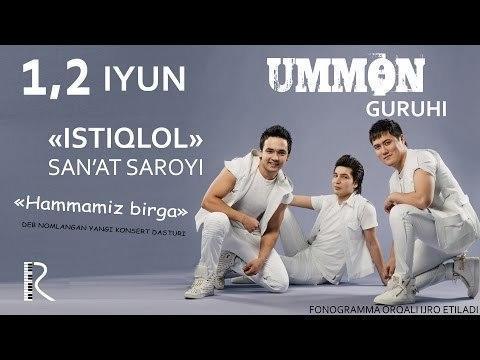 Ummon guruhi - Hammamiz birga nomli konsert dasturi