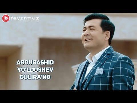 Abdurashid Yo'ldoshev - Gulira'no (Official HD Video)