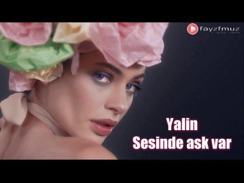 Yalin - Sesinde ask var (Official HD Video)