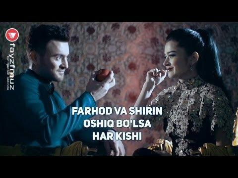 Farhod va Shirin - Oshiq bo'lsa har kishi (Official HD Video)