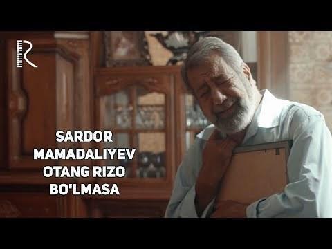 Sardor Mamadaliyev - Otang rizo bo'lmasa (Official Video)