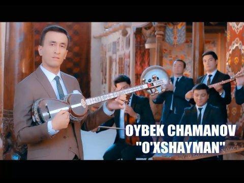 Oybek Chamanov - O'xshayman (Official Video) (Marosimlar uchun: +998935442772)