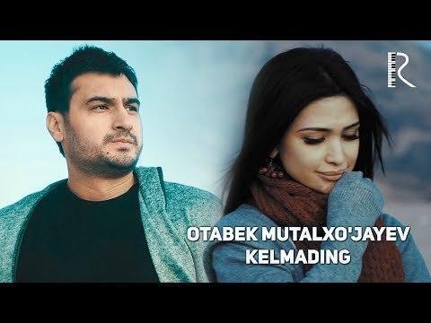 Otabek Mutalxo'jayev - Kelmading (Official Video)