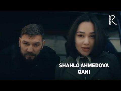Shahlo Ahmedova - Qani (Official Video)