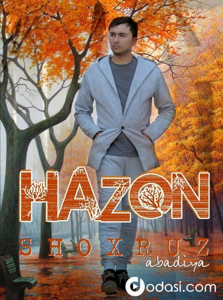 Shoxruz (Abadiya) - Hazon