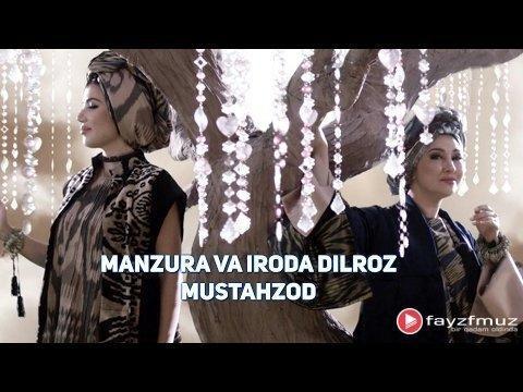 Manzura ft Iroda Dilroz - Mustahzod