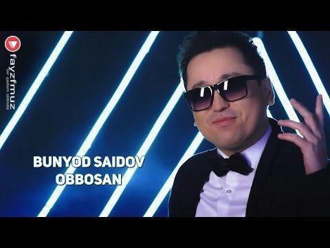 Bunyod Saidov - Obbosan (Official Video)