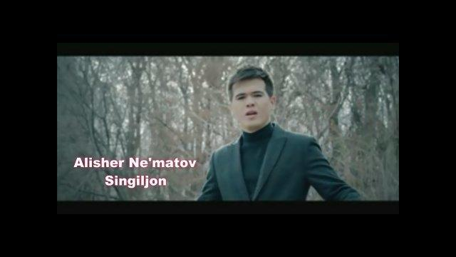 Alisher Ne'matov - Singiljon (Official Video)