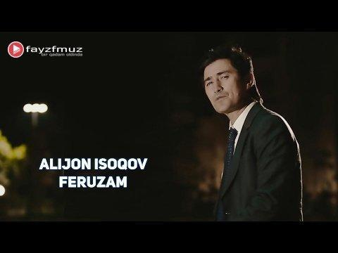 Alijon Isoqov - Feruzam (Official Video)