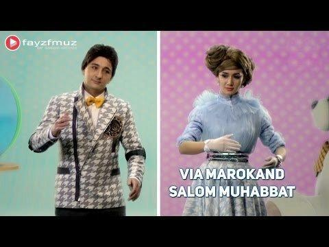 VIA Marokand - Salom muhabbat (Official Video)