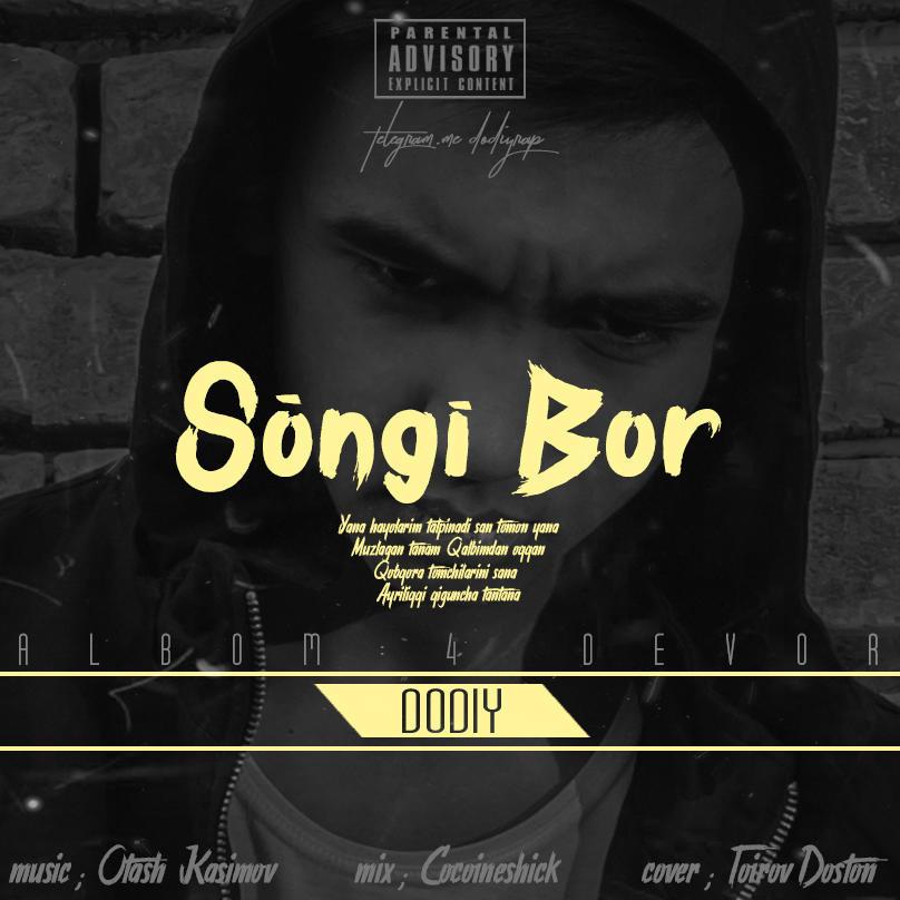 Dodiy - So'ngi bor