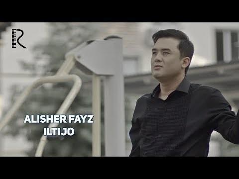 Alisher Fayz - Iltijo (Official Video)
