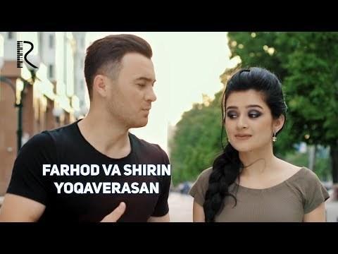 Farhod va Shirin - Yoqaverasan (Official Video)