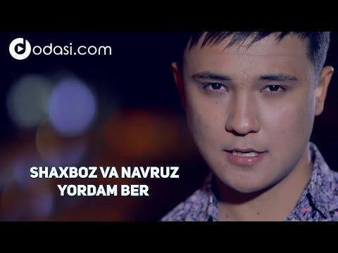 Shaxboz va Navruz - Yordam ber (Official Video)