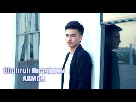 Shohruh Ibragimov - Armon (Official Video)