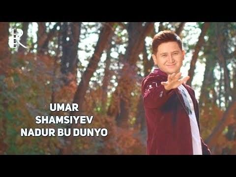 Umar Shamsiyev - Nadur bu dunyo (Official Video)