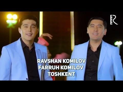 Ravshan Komilov va Farruh Komilov - Toshkent (Official Video)