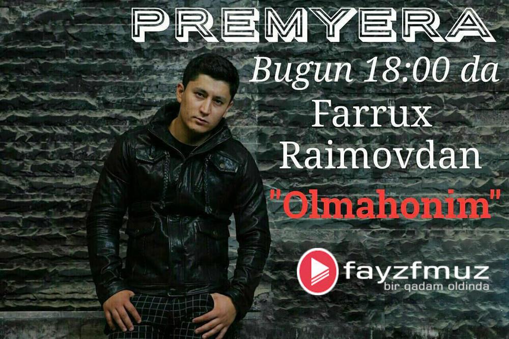 Farruh Raimov - Olmahonim