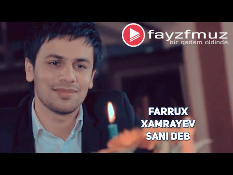 Farrux Xamrayev - Sani deb (Official Video)