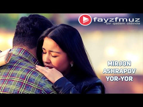 Mirjon Ashrapov - Yor-yor (Official Video)