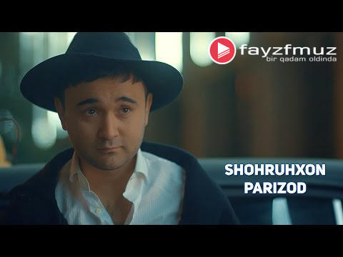 Shohruhxon - Parizod (Official Video)