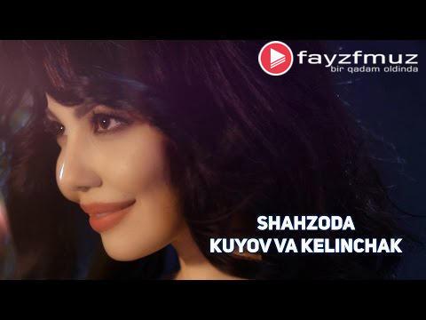 Shahzoda - Kuyov va Kelinchak (Official Video)