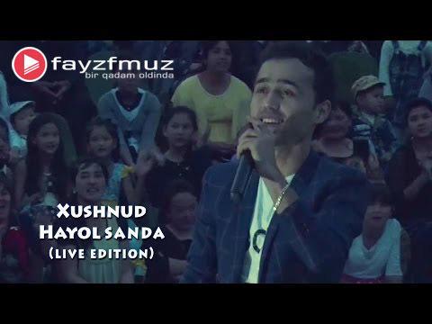 Xushnud - Hayol Sanda (Live Edition)