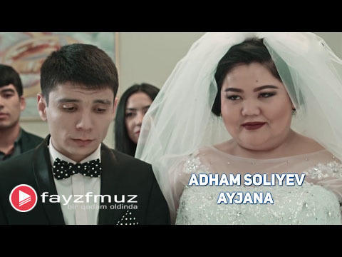 Adham Soliyev - Ayjana (Official Video)