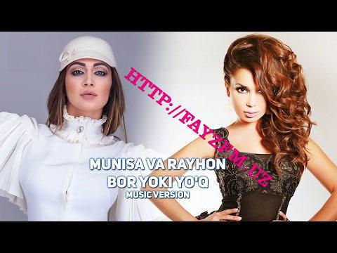 Munisa Rizayeva ft Rayhon - Bor yoki yo'q