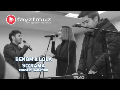 Benom feat. Lola - So'rama (Konsert Jarayoni)
