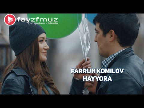 Farruh Komilov - Hayyora (Official Video)