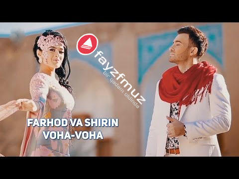 Farhod va Shirin - Voha-voha (Official Video)