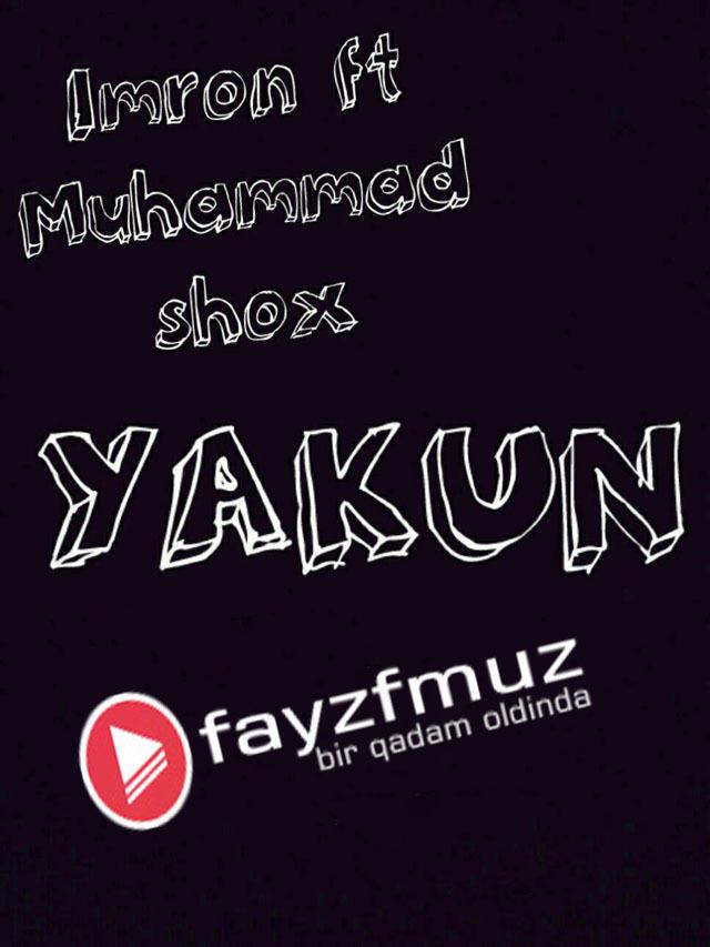 Imron & Muhammad Shox - Yakun