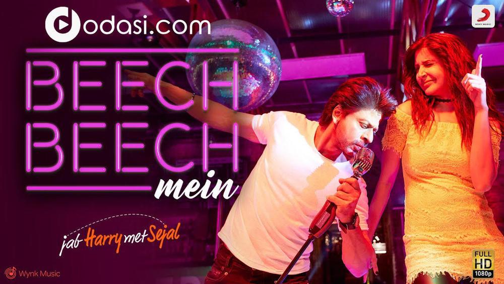 Shah Rukh Khan & Anushka Sharma - Beech Beech Mein (OST Jab Harry Met Sejal)