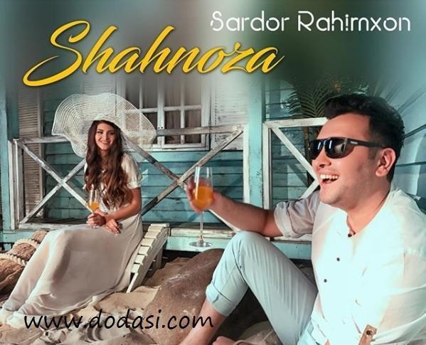 Sardor Rahimxon - Shahnoza